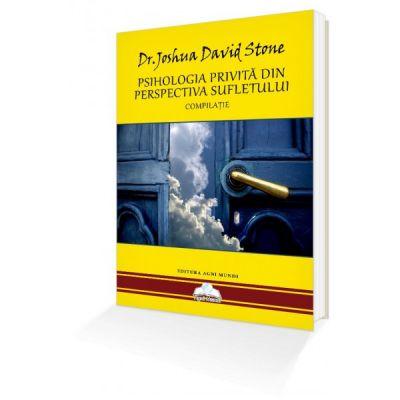 Psihologia privită din perspectiva Sufletului – Dr. Joshua David Stone