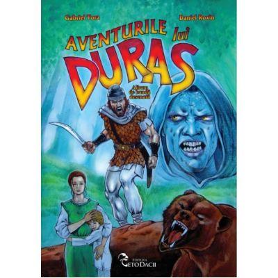 Aventurile lui Duras - Daniel Roxin