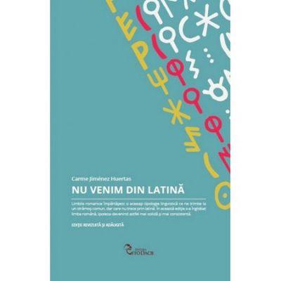 Nu venim din latina - Carme Jimenez Huertas