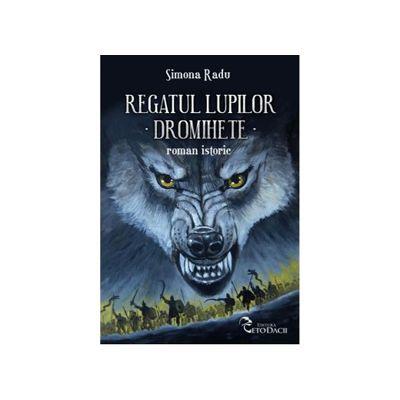 Regatul lupilor - Dromihete