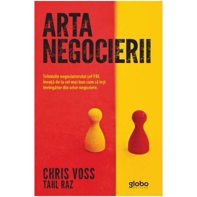Arta negocierii - Chris Voss, Tahl Raz