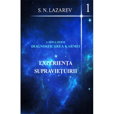 Experienţa supravieţuirii - vol. 1 - a doua serie diagnosticarea karmei