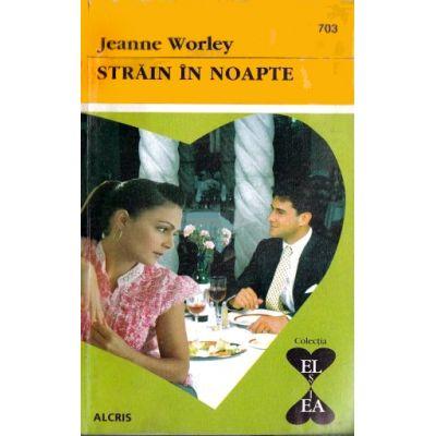Strain in noapte - Jeanne Worley