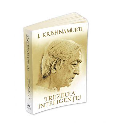 Trezirea inteligentei - Jiddu Krishnamurti