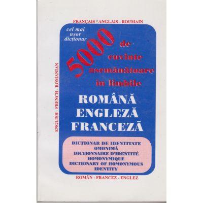 5000 de cuvinte asemanatoare in romana, engleza, franceza