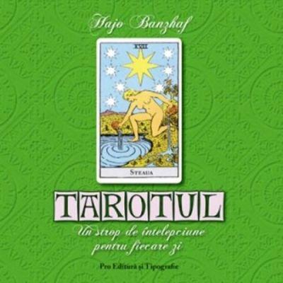 Tarotul - Un strop de intelepciune pentru fiecare zi - Hajo Banzhaf