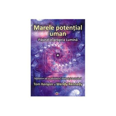 Marele Potential Uman - Tom Kenyon