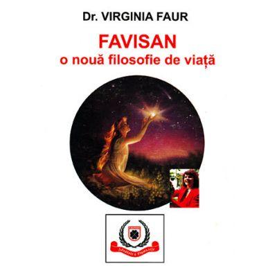 Favisan: o nouă filosofie de viaţă -  Virginia Faur