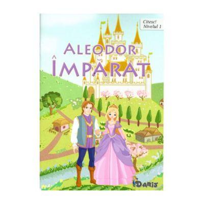 Citesc! Aleodor Imparat (Nivelul 1)