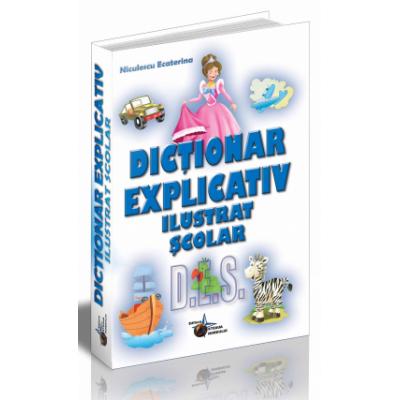 Dictionar explicativ ilustrat scolar – Niculescu Ecaterina