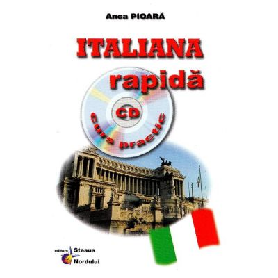 Italiana rapida cu CD curs practic - Anca Pioara