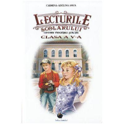 Lecturile scolarului - Clasa a 5-a - Carmina-Adelina Amza