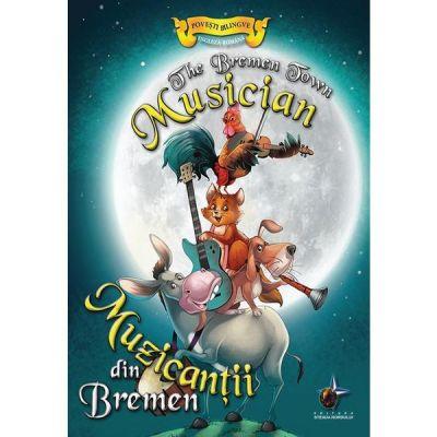 Muzicantii din Bremen - Povesti bilingve engleza-romana