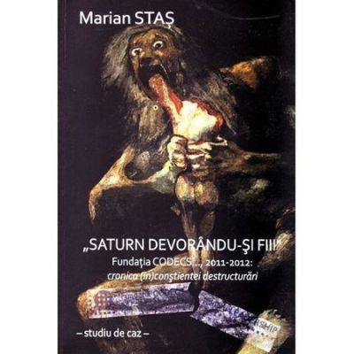Saturn devorandu-si fiii - Marian Stas