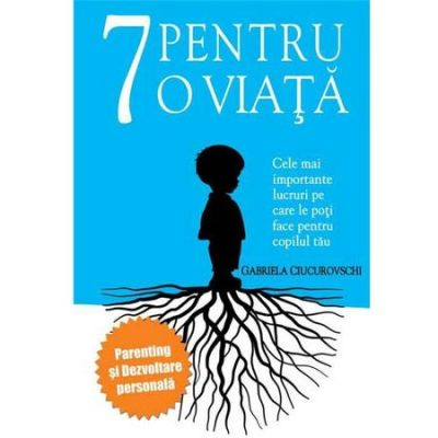 7 Pentru O Viata - Gabriela Ciucurovschi