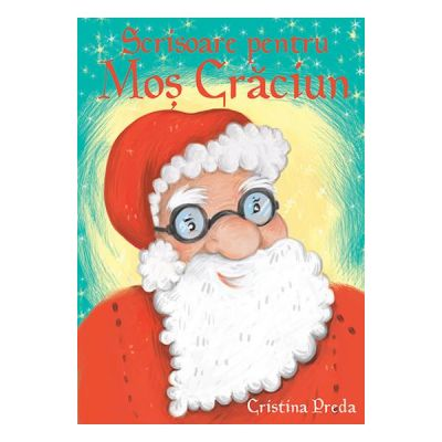 Scrisoare Pentru Mos Craciun - Cristina Preda