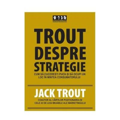 Trout Despre Strategie - 
