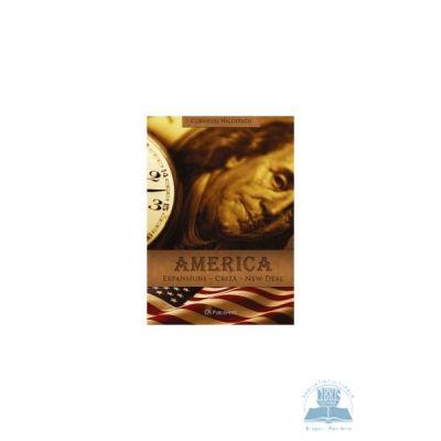 America: Expansiune. Criza. New deal - Corneliu Nicolescu
