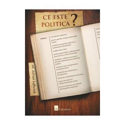 Ce este Politica? -  Adrian Leftwich