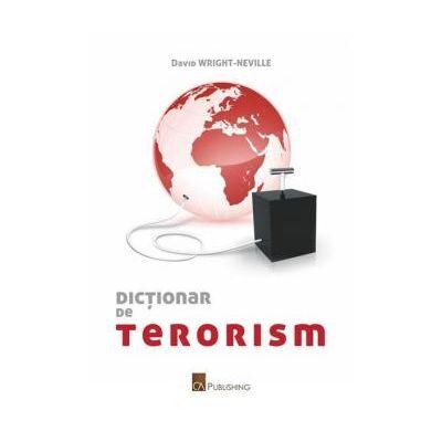 Dictionar de terorism -  David Wright-Neville