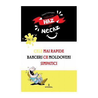 Cele mai rapide bancuri cu moldoveni simpatici - Catargiu Toma