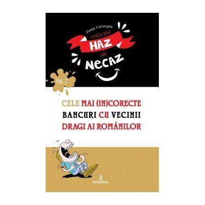 Cele mai (in)corecte bancuri cu vecinii dragi ai românilor - Catargiu Toma