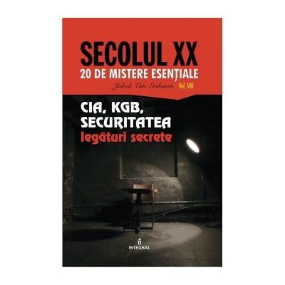 CIA, KGB, SECURITATEA – legături secrete - Jakob van Eriksson