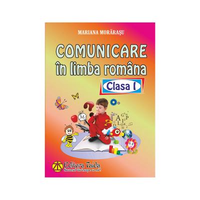Comunicare in limba romana pentru clasa I