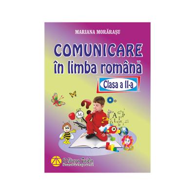 Comunicare in limba romana - Clasa a II-a
