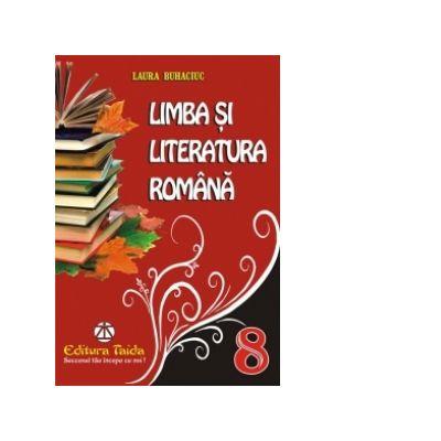 Limba si literatura romana pentru clasa a VIII-a