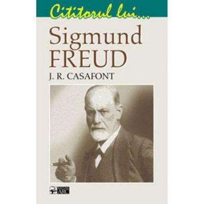 Cititorul lui... Sigmund Freud - J. R. Casafont