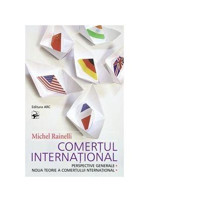 Comertul international - Michel Rainelli