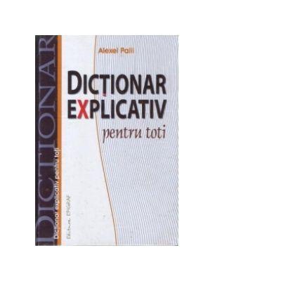 Dictionar explicativ pentru toti