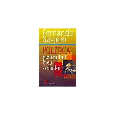 Politica pentru fiul meu Amador - Fernando Savater