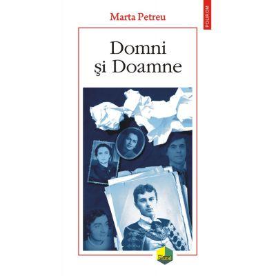 Domni și Doamne - Marta Petreu