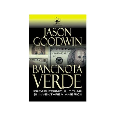 Bancnota verde - Jason Goodwin
