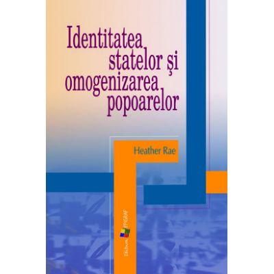 Identitatea statelor şi omogenizarea popoarelor