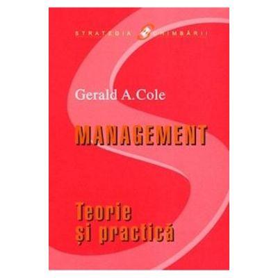 Management - Teorie si practica - Gerald A. Cole
