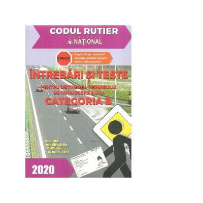 Intrebari si teste pentru obtinerea permisului de conducere auto Categoria B - 2020
