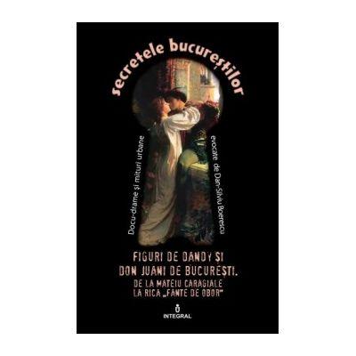 Figuri de Dandy și de Don Juani de București - Boerescu Dan-Silviu