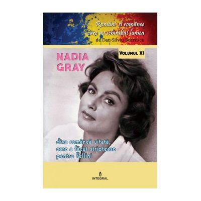 Nadia Gray. Diva româncă uitată care a făcut striptease pentru Fellini - Boerescu Dan-Silviu