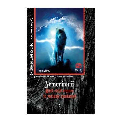 Nemuritorii. Mitul vieții veșnice în variante românești - Boerescu Dan-Silviu