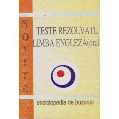 NOTITE - Teste rezolvate limba engleza(oral)
