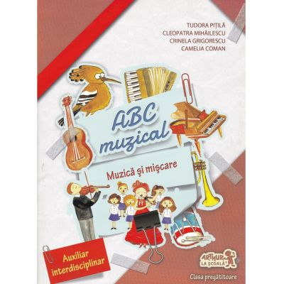 Muzica si miscare - Clasa pregatitoare | ABC muzical