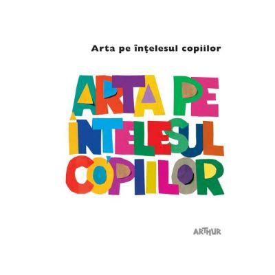 Arta pe înțelesul copiilor. Cartea albă - Amanda Renshaw