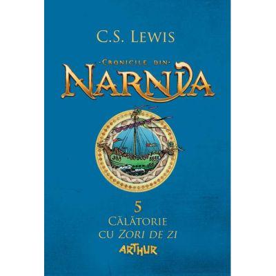 Cronicile din Narnia V. Călătorie cu Zori de zi - C. S. Lewis