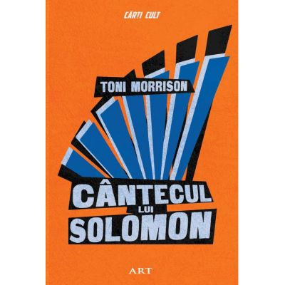 Cântecul lui Solomon - Toni Morrison