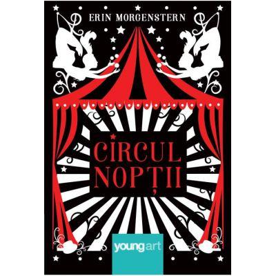 Circul nopții - Erin Morgenstern