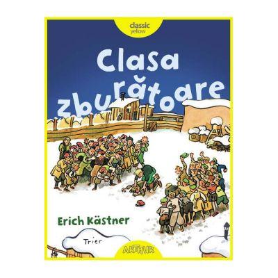 Clasa zburătoare - Erich Kastner