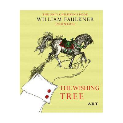 Copacul dorințelor / The Wishing Tree - William Faulkner